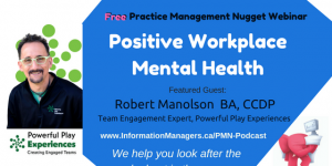 Practice Management Nuggets Podcast Positive Workplace Mental Health