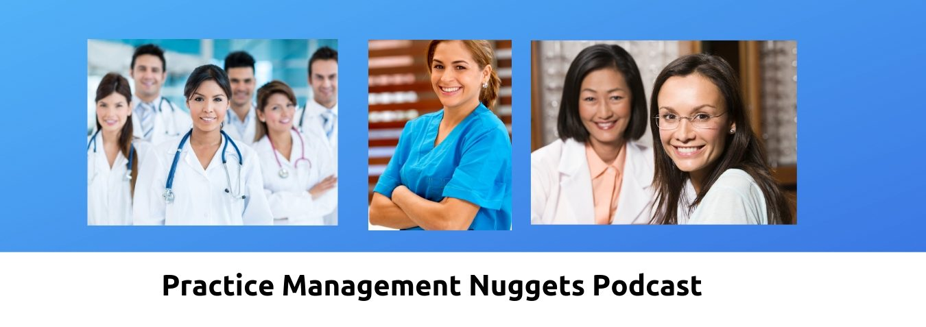 Practice Management Nuggets Podcast