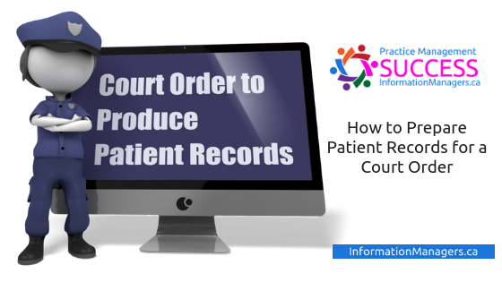 How to Prepare Patient Records for Court