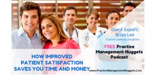 Practice Management Nuggets Podcast Patient Centered Clinic