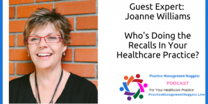 dental recall with Joanne Williams
